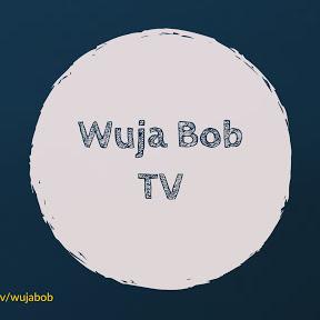 Wuja Bob