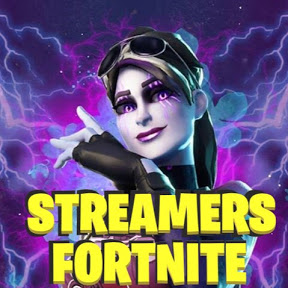 streamers fortnite