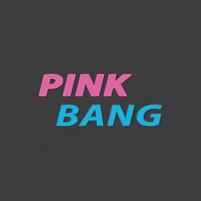 PINK BANG