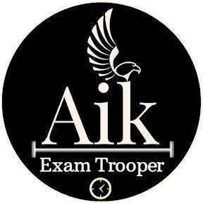 Aik - Exam Trooper