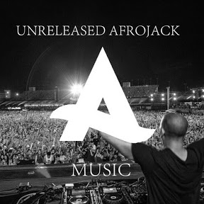 Afrojack Unreleased