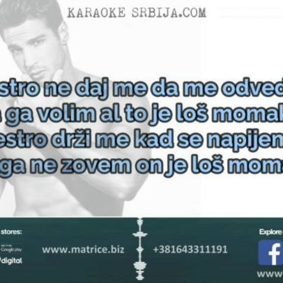 "Nikolija - Los Momak KARAOKE Srbija ™ ©  @davorcalic @matricestudiod @karaokesrbija #cover #matrica #karaoke #losmomak #nikolija #zadruga #harizma #slovenia #svetlanacecaraznatovic #slovenija #instrumental #musicproducer #playback #tekst  #nagrade #balkan #dobarglas #karaokesrbija #balkanmusic #singer #legenda #bih #makedonija #eurosong #pinkovezvezde #zvezdegranda #rtlzvijezde #remake #turkey  KUPI/BUY matricu/karaoke:  Web Site 1: http://matrice.biz Web Site 2: http://karaokesrbija.com Facebook - https://www.facebook.com/matricestudiod Instagram: https://www.instagram.com/matricestudiod Instagram: https://www.instagram.com/karaokesrbija E-mail - studiodsrb@hotmail.com Pay Pal - studiodsrb@gmail.com Viber / Whatsapp: +381643311191 +381603311187  We do the Production of musical waw, mp3, flac tracks / Mixing and Mastering Balkan and World Karaoke, Matrix or Instrumental!  Ukoliko koristite neku od nasih muzickih matrica u obavezi ste navesti u opisu ili naslovu, kako snimak ne bi bio automatski uklonjen!  Spisak i Placanje muzickih matrica: https://www.youtube.com/watch?v=Bxa2z5ZmtYQ  Izrada profesionalnih originalnih muzickih matrica, bez i sa pratecim vokalima !!! Obrada audio i video zvuka (prearanziranje, aranzmani) za decije pesme, sve firme, marketinske kampanje itd. Prodaja autorskih tekstova i pesama. We do the Production of musical waw, mp3, flac tracks / Mixing and Mastering Backing Track for Balkan and World Karaoke, Matrix or Instrumental! Mi radimo izradu muzickih matrica za razna takmicenja Zvezde Granda, Nikad Nije Kasno,Bn Talenti, Pinkove Zvezde,Pinkove Zvezdice,Hapy Zvezde,  X Factor, ZMBT 7,Nova Zvezda Slovenije, pesnata na minusovki, Polska wocalist"" Super Talent,Valentiino Zvijezde,Magic Voice, Zvezde Dijaspore, Sevdah Face, Moja Prva Sansa, Bn Koktel i mnoge festivale kao i ostale muzicare i vokale."