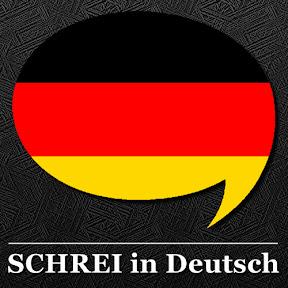 SCHREI in Deutsch