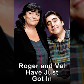 Roger & Val Have Just Got In - Topic