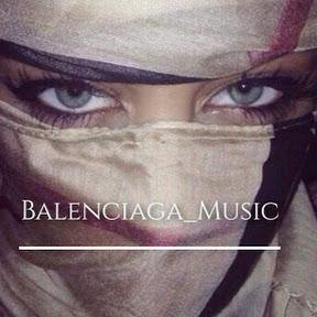 Balenciaga Music