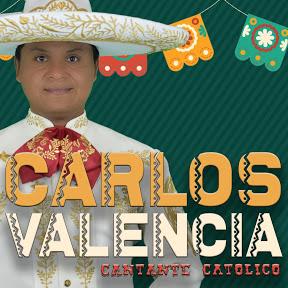 CARLOS VALENCIA Cantante católico