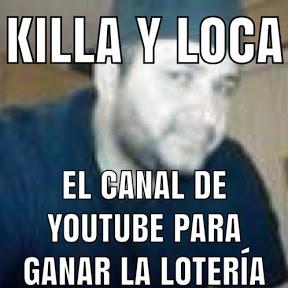 Killa Y loca