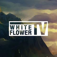 White Flower TV