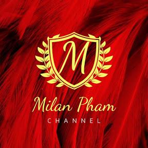 — Milan Pham —