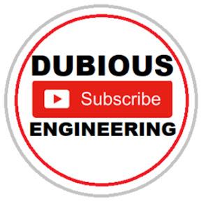 Dubious Engineering