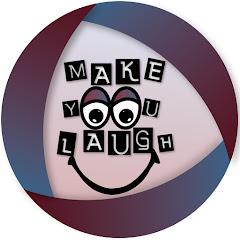 Make You Laugh MYL