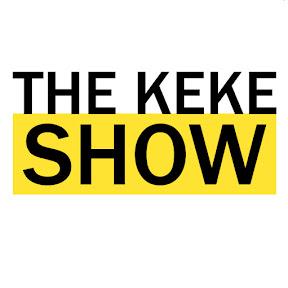 The Keke Show