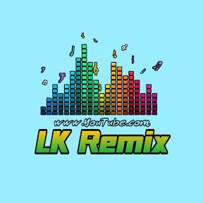 LK Remix