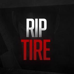 Rip- Tire