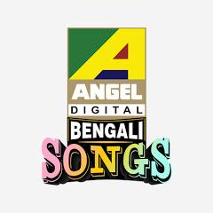 Bengali Songs - Angel Digital