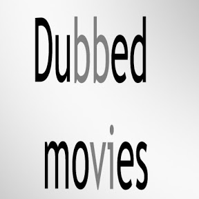 Dubbed Movies