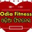 Odia Fitness ଓଡ଼ିଆ ଫିଟନେସ