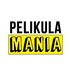 Pelikula Mania PH