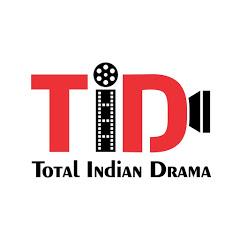 Total Indian Drama