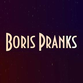 Boris Pranks