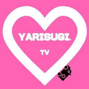 YARISUGI TV / やりすぎTV
