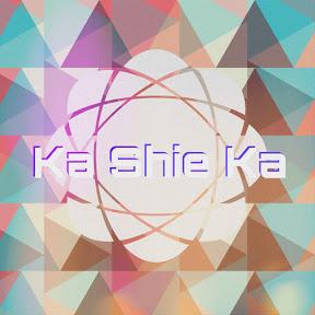 Ka shie Ka