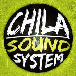 Chila Sound System