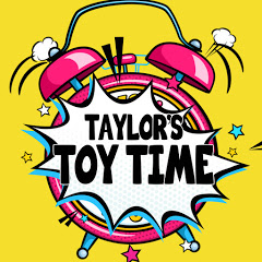 Taylor's Toy Time
