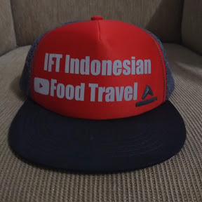 IFT Indonesian Food Travel