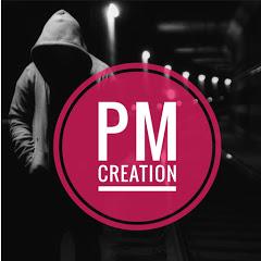 PM Creation