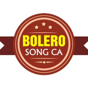 BOLERO SONG CA