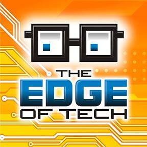 The Edge of Tech