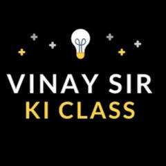 VINAY SIR KI CLASS