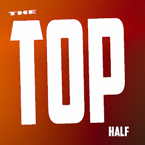 THE TOP HALF