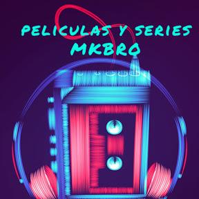 peliculas y series MKBRO