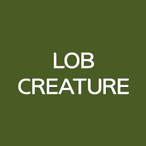 LOB CREATURE
