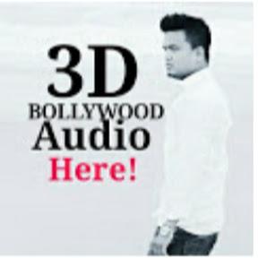3D Bollywood Audio Here!✔