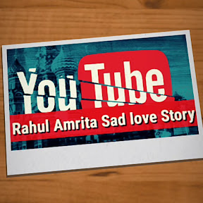 Rahul Amrita sad love story