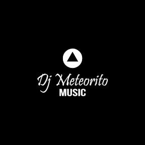 Dj Meteorito Music