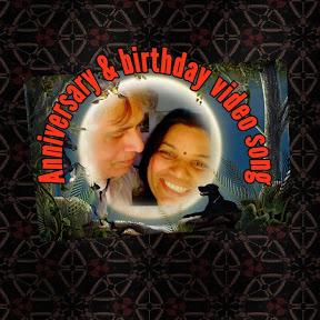 Anniversary & birthday video song