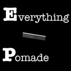 Everything Pomade