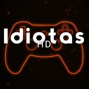 idiotas HD