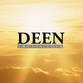 Deen Twenty Four