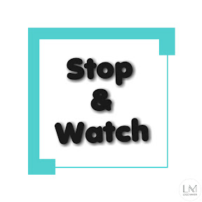 Stop and Watch It