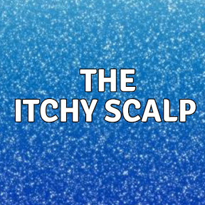 The Itchy Scalp