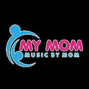 mymom music