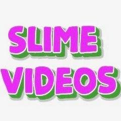 Slime Videos