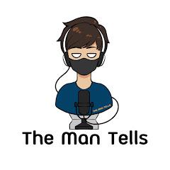 The Man Tells
