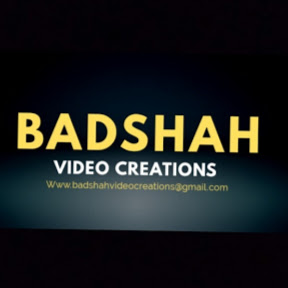 Badshah Video Creations