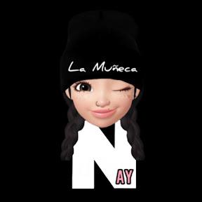 Nay La Muñeca